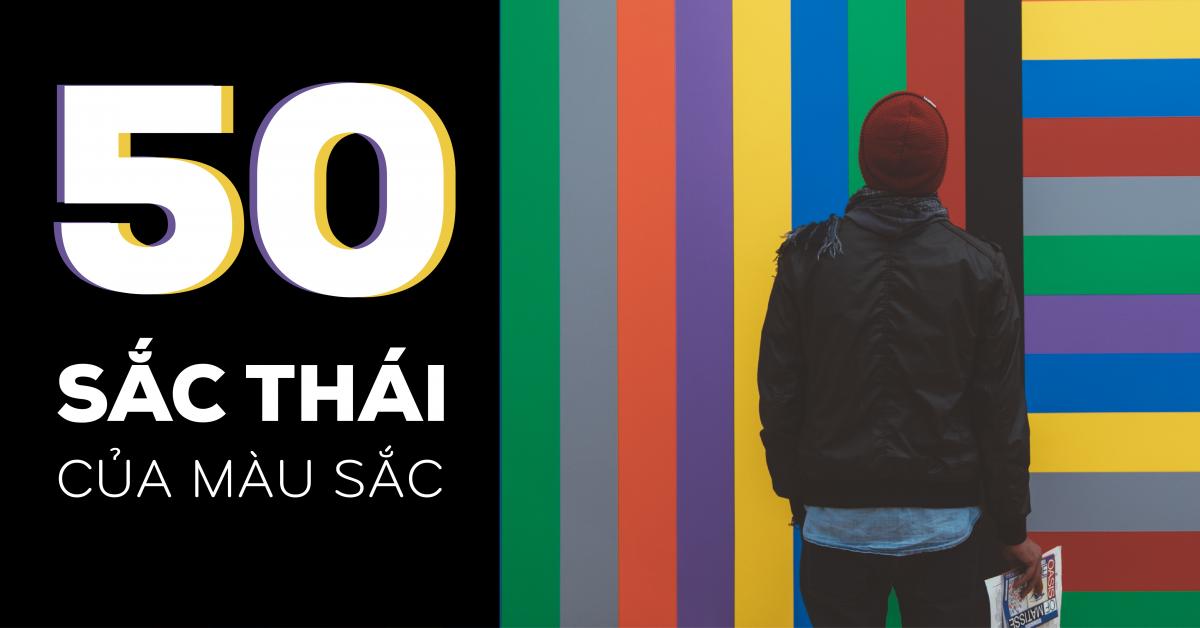 50 sắc thái của màu sắc trong thiết kế
